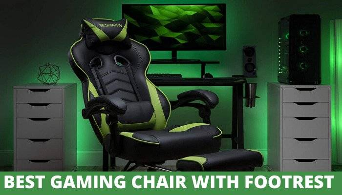 Best Gaming Chair with footrest reviews 2021