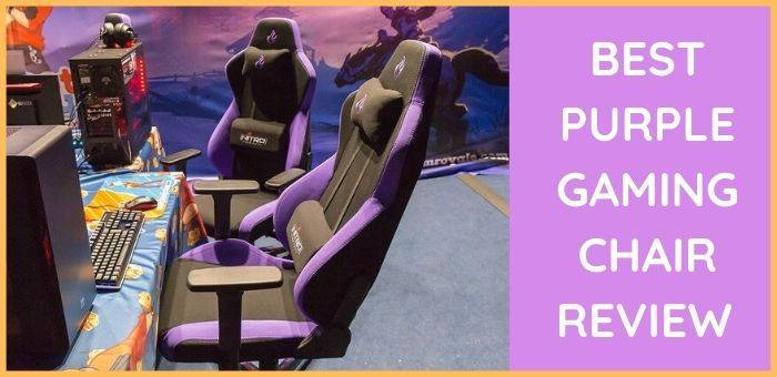 Best Purple Gaming Chair Review