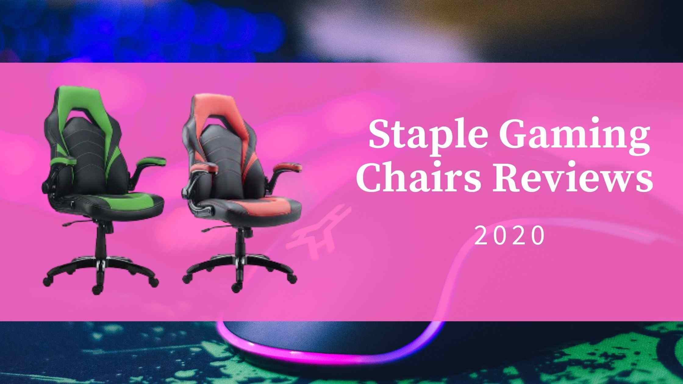 Staples Gaming Chairs Review