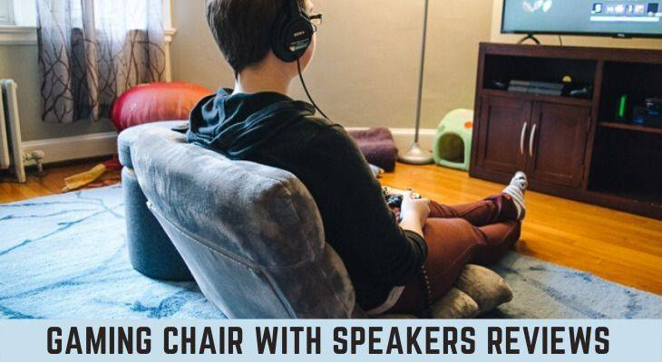 best gaming chair with speakers reviews