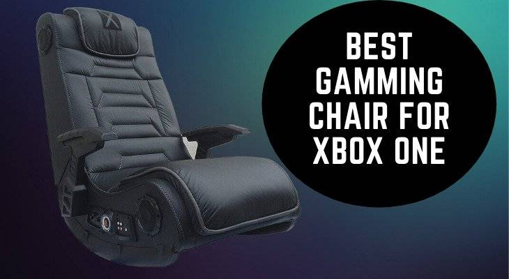 Best Gaming Chair for Xbox One Review