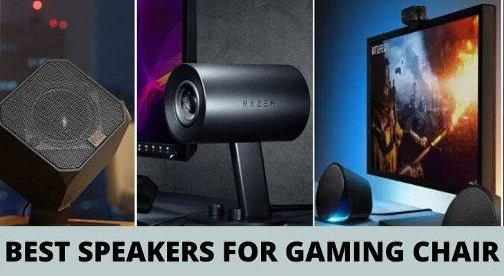 Best Speakers For Gaming Chairs