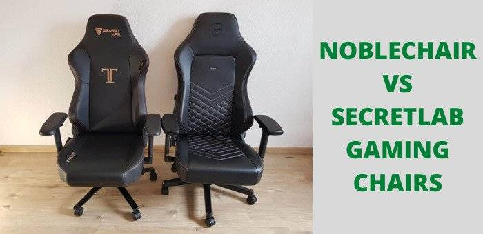 NOBLECHAIR VS SECRETLAB GAMING CHAIR